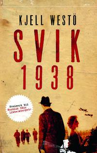 Kjell Westö Svik 1938