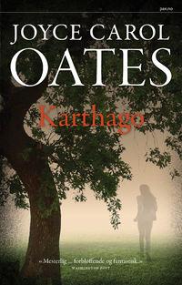 Joyce Carol Oates Karthago