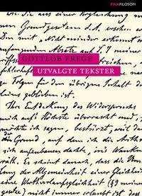 Gottlob Frege: Utvalgte tekster