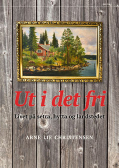Arne Lie Christensen: Ut i det fri