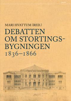 Debatten om stortingsbygningen 1836-1866