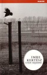 Imre Kertesz: Uten skjebne