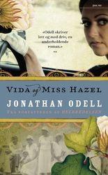 Jonathan Odell: Vida og miss Hazel