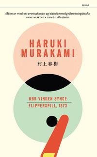 Haruki Murakami: Hør vinden synge og Flipperspill, 1973. Pocketutgave