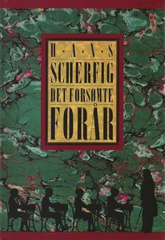 Hans Scherfig: Det forsømte forår