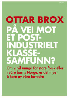 Ottar Brox: På vei mot et postindustrielt klassesamfunn