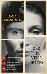Tommi Kinnunen: Der fire veier møtes - pocketutgave