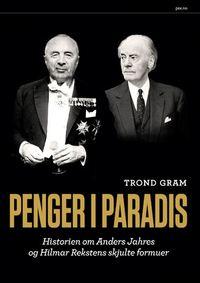 Trond Gram: Penger i paradis