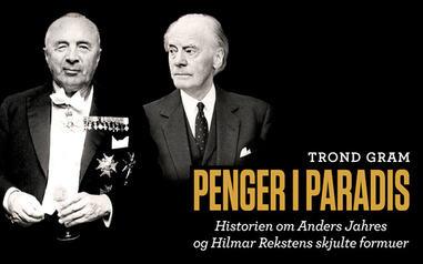 Boklansering: Trond Gram - Penger i paradis. Historien om Anders Jahres og Hilmar Rekstens skjulte formuer
