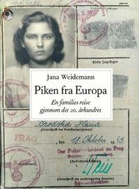 Jana Weidemann: Piken fra Europa