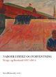 Naboer i frykt og forventning. Norge og Russland 1917 - 2014