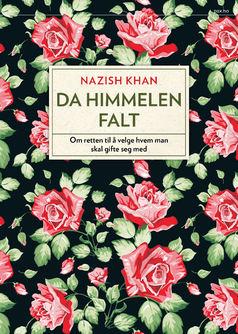 Nazish Khan: Da himmelen falt