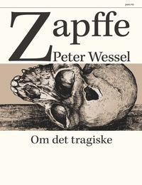 Zapffe: Om det tragiske