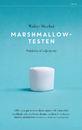 Walter Mischel: Marshmallowtesten. pocket