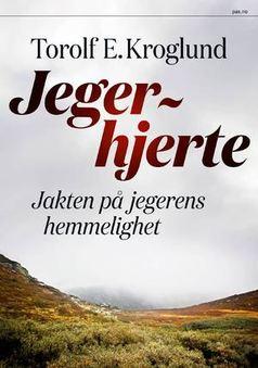 Torolf Kroglund: Jegerhjerte