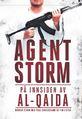 Agent Storm. På innsiden av Al-Qaida
