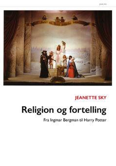 Jeanette Sky: Religion og fortelling