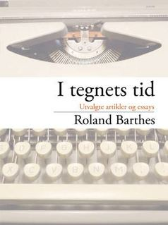 Roland Barthes: I tegnets tid