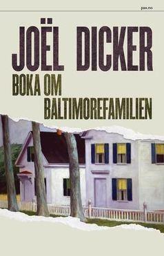 Joël Dicker: Boka om Baltimorefamilien