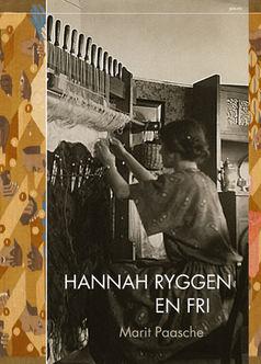 Hannah Ryggen. En fri