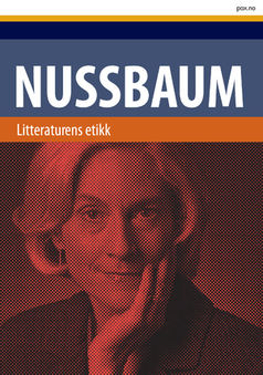 Martha Nussbaum: Litteraturens etikk