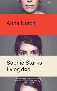 Anna North: Sophie Starks liv og død