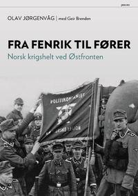 Olav Jørgenvåg: Fra fenrik til fører