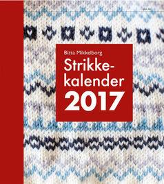 Bitta Mikkelborg: Strikkekalender 2017