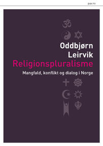 Oddbjørn Leirvik: Religionspluralisme
