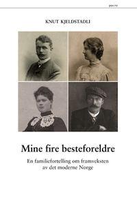 Knut Kjeldstadli: Mine fire besteforeldre