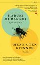 Haruki Murakami: Menn uten kvinner