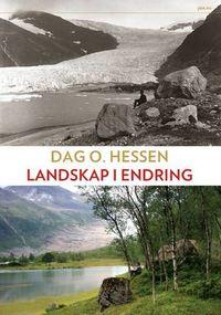 Dag O. Hessen: Landskap i endring