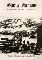 Gamle Gamvik et utvalgte artikler 1980-2013.jpg