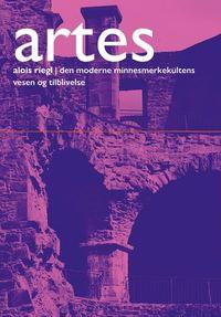 Alois Riegl: Den moderne minnesmerkekultens vesen og tilblivelse