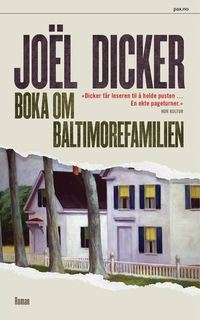 Joël Dicker: Boka om Baltimorefamilien - Pocket