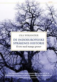Ola Wikander: De indoeuropeiske språkenes historie