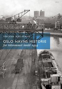 Oslo havns historie I
