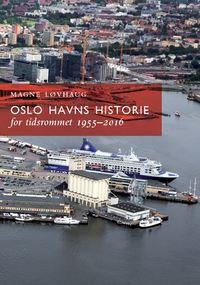Oslo havns historie II