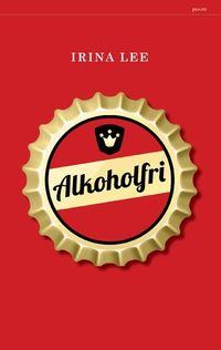 Irina Lee: Alkoholfri