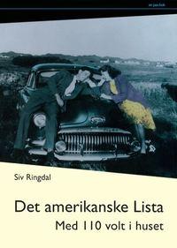 Siv Ringdal: Det amerikanske Lista