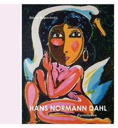 Hans Normann Dahl. Fortelleren