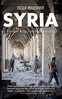 Syria. En stor krig i en liten verden