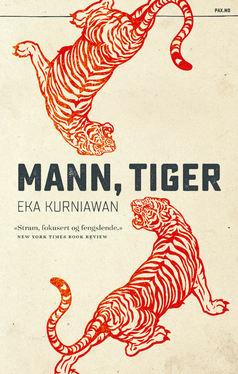 Mann, tiger av Eka Kurniawan