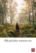 omslaget til Slik påvirker naturen oss
