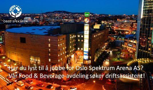 Oslo Spektrums F&B-avdeling søker etter driftsassistent