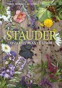 Omslaget til Stauder : hvilke planter hvor