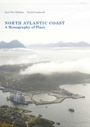 North Atlantic coast : a monography of place