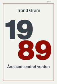 1989 året som endret verden