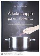 omslaget til Å koke suppe på en spiker