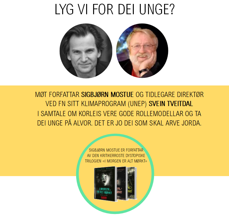 Forfattar Sigbjørn Mostue og tidlegare direktør i FN sitt klimaprogram Svein Tveitdal.